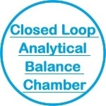 Closed Loop Analytical Balance Chamber